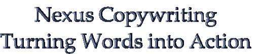 Nexus Copywriting Turning Words into Action